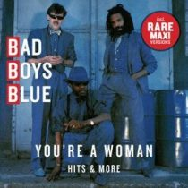 BAD BOYS BLUE - You're Woman Hits & More CD
