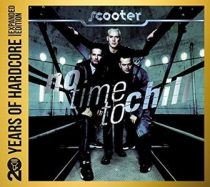 SCOOTER - No Time To Chill 20 Years Of Hardcore / 2cd / CD