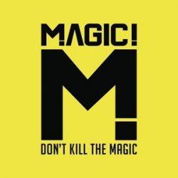MAGIC! - Don't Kill The Magic CD