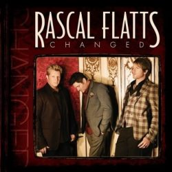 RASCAL FLATTS - Changed CD