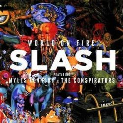 SLASH - World On Fire CD