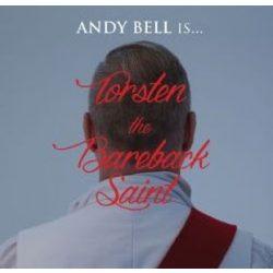 ANDY BELL - Torsten The Bareback Saint /+book/ CD