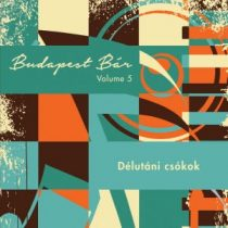 BUDAPEST BÁR - Délutáni Csókok CD