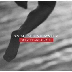 ANIMA SOUND SYSTEM - Gravity And Grace CD