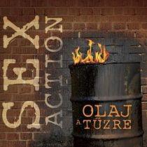 SEX ACTION - Olaj A Tűzre CD