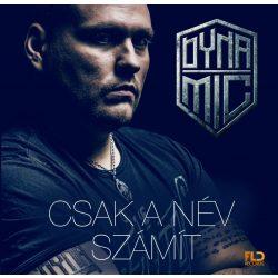 DYNAMIC - Csak A Név Számít /ajándék nyakbaakasztó/ CD