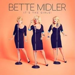 BETTE MIDLER - I'ts The Girls CD
