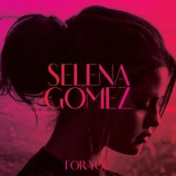 SELENA GOMEZ - For You Best Of CD