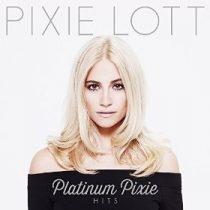 PIXIE LOTT - Platinum Pixie Hits CD