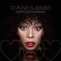 DONNA SUMMER - Love To Love You Donna / vinyl bakelit / 2xLP