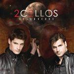 2CELLOS - Celloverse CD