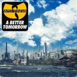 WU-TANG CLAN - A Better Tomorrow CD