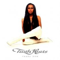 TRUTH HURTS - Ready Now CD