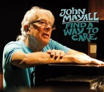 JOHN MAYALL - Find A Way To Care / vinyl bakelit / LP