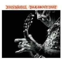 JOHN MAYALL - Talk About That / vinyl bakelit / LP