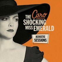 CARO EMERALD - The Schocking Miss Emerald Acoustic Sessions / vinyl bakelit / LP