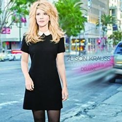 ALISON KRAUSS - Windy City CD