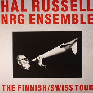 HAL RUSSEL, NRG ENSEMBLE - Finnish/Swiss Tour / vinyl bakelit / LP