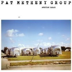 PAT METHENY GROUP - American Garage / vinyl bakelit / LP