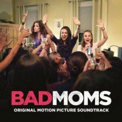 FILMZENE - Bad Moms   / limitált színes vinyl bakelit / LP