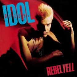 BILLY IDOL - Rebel Yell / vinyl bakelit / LP