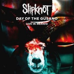 SLIPKNOT - Days Of The Gusano Live At Knotfest / vinyl bakelit +dvd / 3xLP