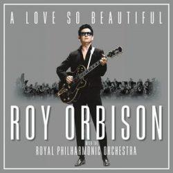 ROY ORBISON - A Love So Beautiful With Royal Philharmonic Orchestra / vinyl bakelit / LP