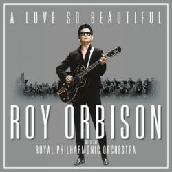 ROY ORBISON - A Love So Beautiful With Royal Philharmonic Orchestra / vinyl bakelit / LP
