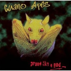 GUANO APES - Proud Like A God / vinyl bakelit / LP
