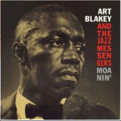 ART BLAKEY & JAZ MESSENGERS - Moanin' CD