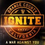 IGNITE- A War Against You / hungarian edition / CD