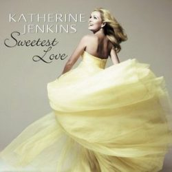 KATHERINE JENKINS - Sweetest Love CD