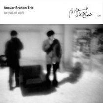 ANOUAR BRAHEM - Astrakan CD