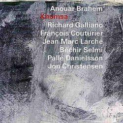 ANOUAR BRAHEM - Khomsa CD