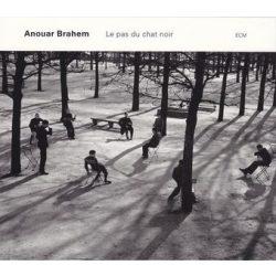 ANOUAR BRAHEM - Le Pas Du Chat Noir CD