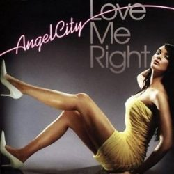 ANGEL CITY - Love Me Right CD