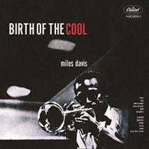 MILES DAVIS - Birth Of The Cool CD