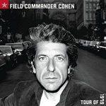 LEONARD COHEN - Field Commander Tour 79 CD
