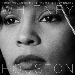 WHITNEY HOUSTON - I Wish You Love More From The Bodyguard CD
