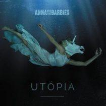 ANNA AND THE BARBIES - Utópia CD