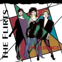 FLIRTS - 10 Cent A Dance / ecopack /   CD