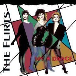 FLIRTS - 10 Cent A Dance / ecopack /   CD