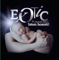 EXOTIC - Nulladik Lemez Isten Hozott CD