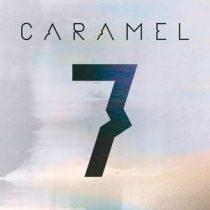 CARAMEL - 7. CD