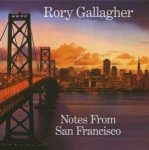 RORY GALLAGHER - Notes From San Francisco / 2cd / CD