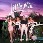 LITTLE MIX - Glory Days / platinum edition cd+dvd/  CD