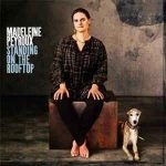 MADELEINE PEYROUX - Standing On The Rooftop CD