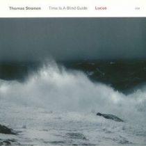 THOMAS STRONEN - Time Is A Blind Guide / vinyl bakelit / LP