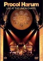 PROCOL HARUM - Live At The Union Chapel DVD