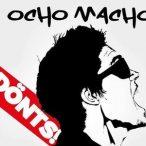 OCHO MACHO - Dönts CD